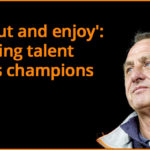 Get out and enjoy': releasing talent makes champions