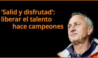 'Salid y disfrutad': liberar el talento hace campeones